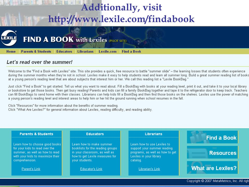 Additionally, visit http://www.lexile.com/findabook