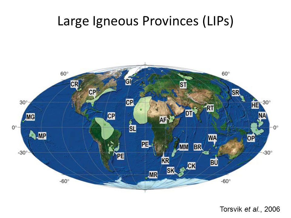 Large Igneous Provinces (LIPs) Torsvik et al., 2006