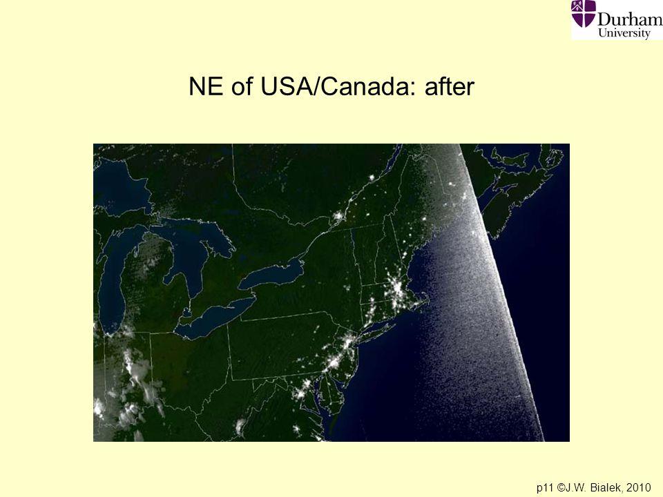 p11 ©J.W. Bialek, 2010 NE of USA/Canada: after