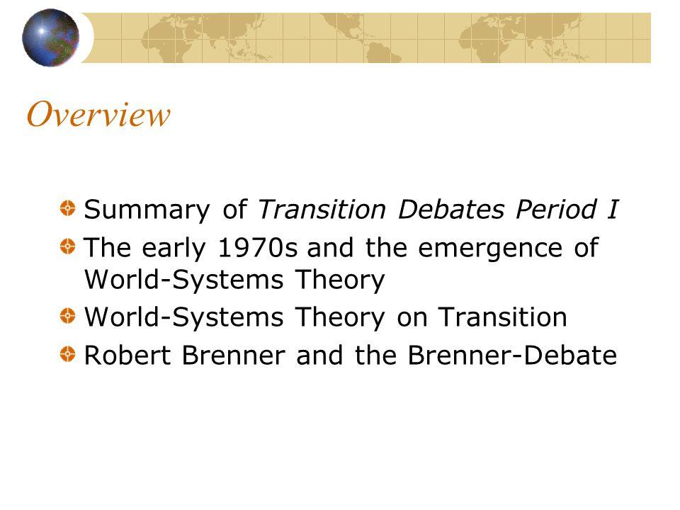 "The Transition Debate, Period II Lecture class: ""Transition and Transition Debates in Global History , 25.04.06, David Mayer"