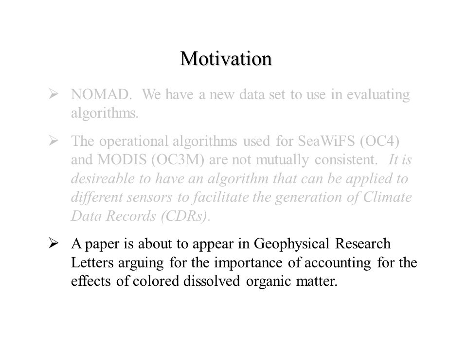  NOMAD. We have a new data set to use in evaluating algorithms.