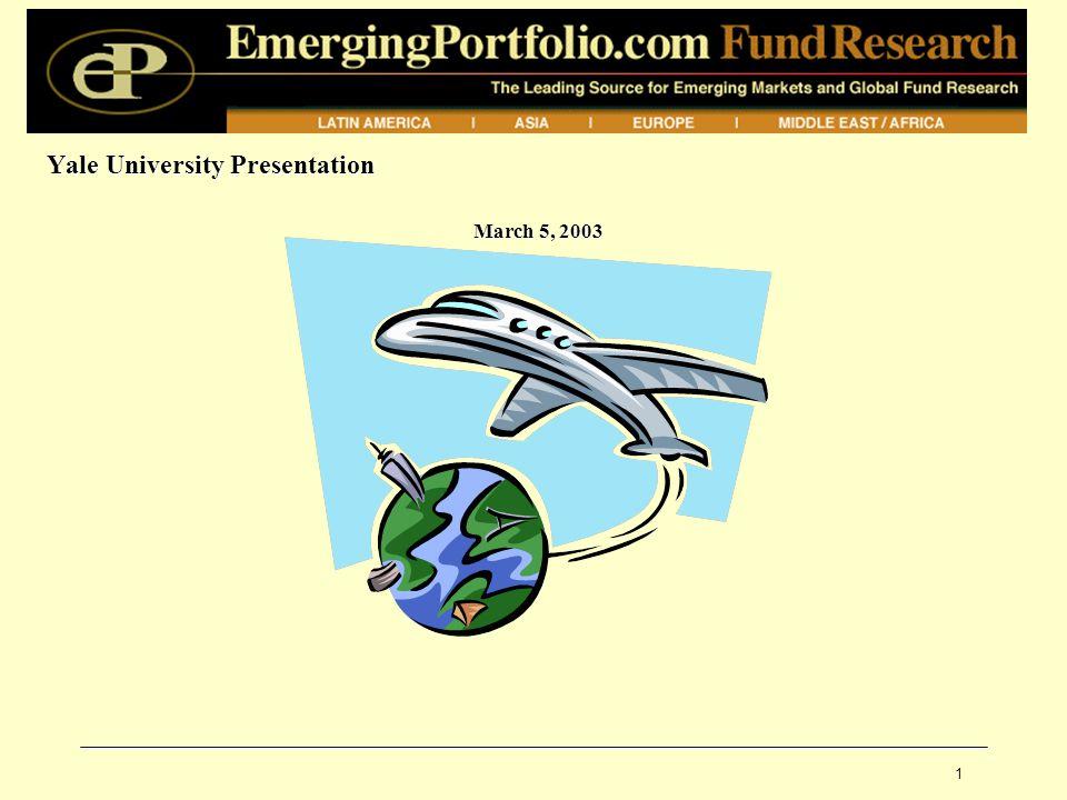 1 Yale University Presentation March 5, 2003