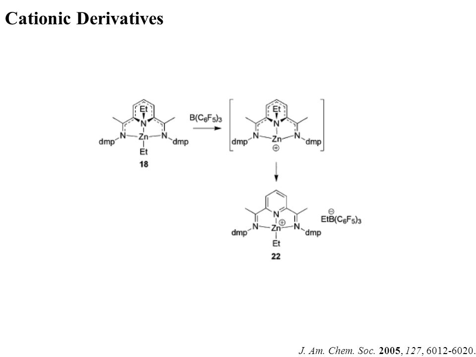 J. Am. Chem. Soc. 2005, 127, 6012-6020. Cationic Derivatives