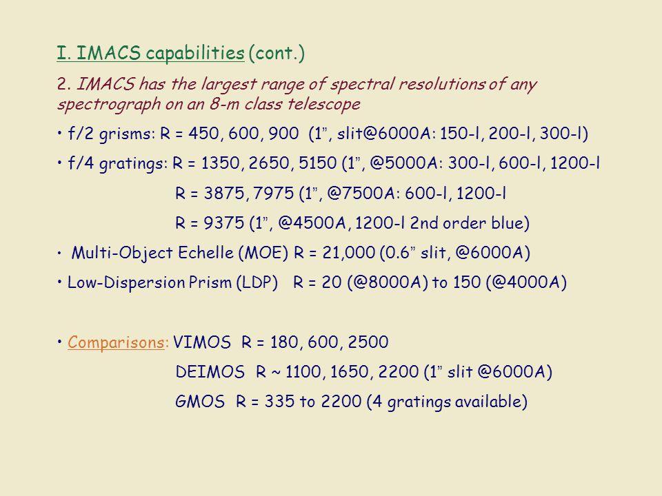 I. IMACS capabilities (cont.) 2.