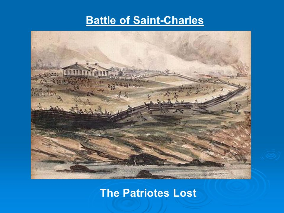 Battle of Saint-Charles The Patriotes Lost