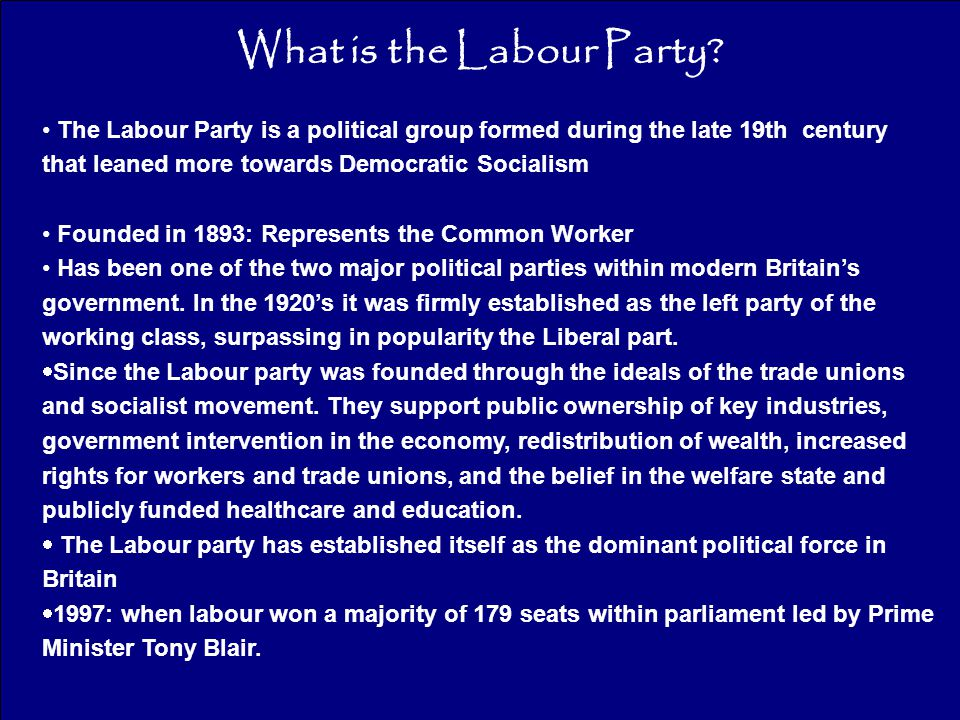 What is the Labour Party.