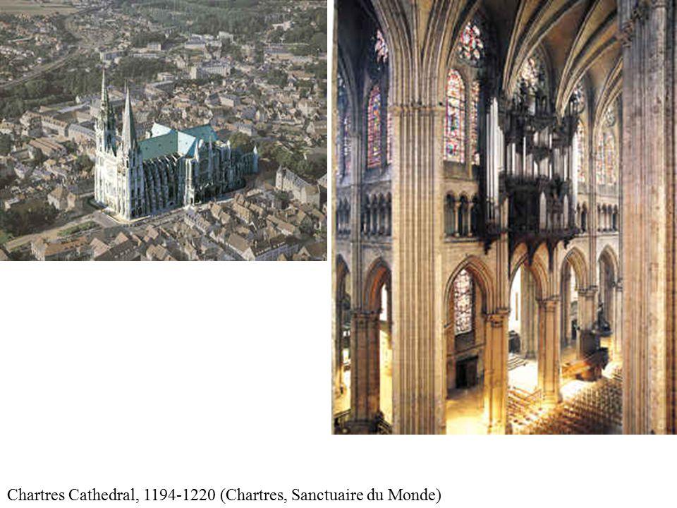Chartres Cathedral, 1194-1220 (Chartres, Sanctuaire du Monde)