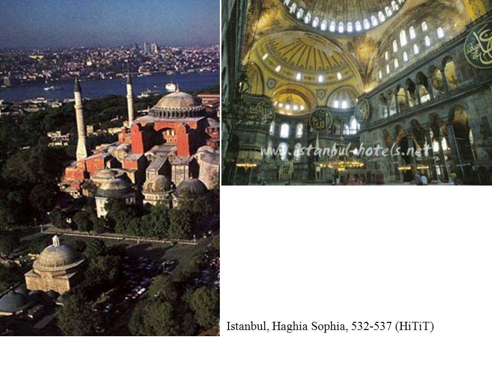 Istanbul, Haghia Sophia, 532-537 (HiTiT)