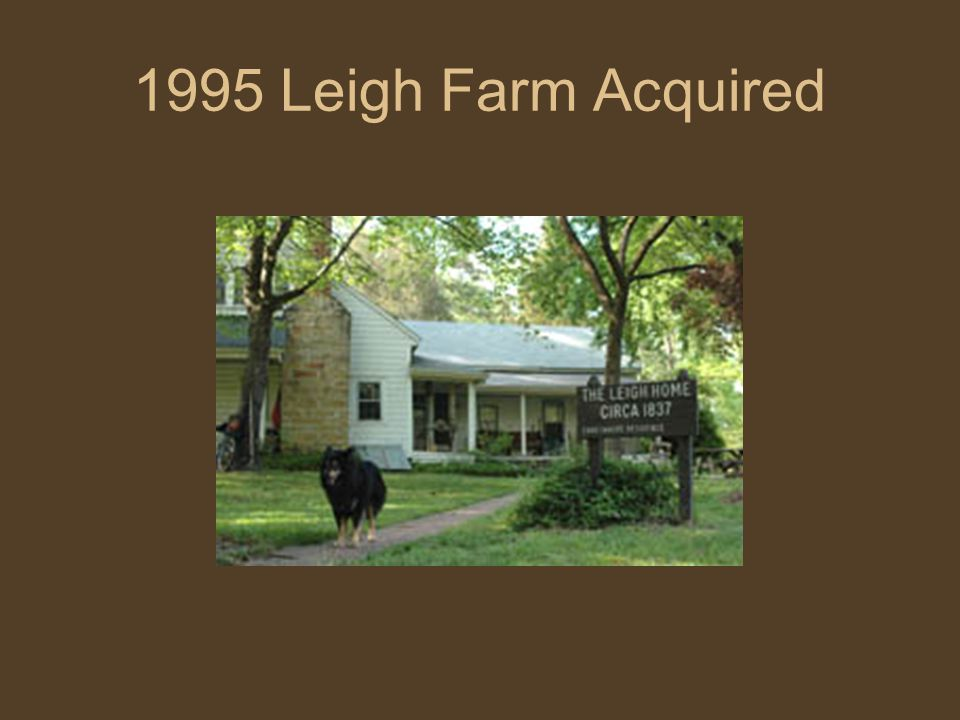 1995 Leigh Farm Acquired