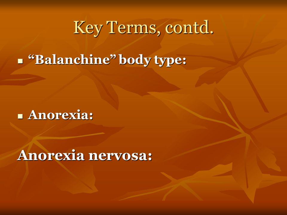 Key terms Ideology: Ideology: Ballet Blanc: Ballet Blanc: