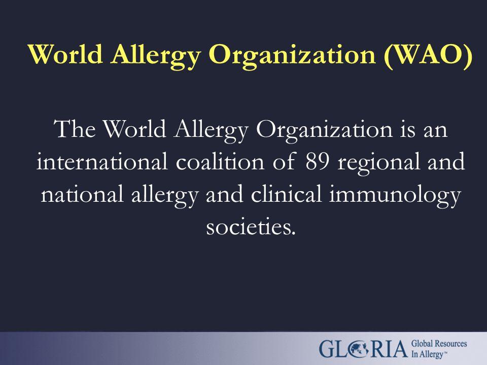 Global Resources in Allergy (GLORIA™) Global Resources In Allergy (GLORIA™) is the flagship program of the World Allergy Organization (WAO). Its curri