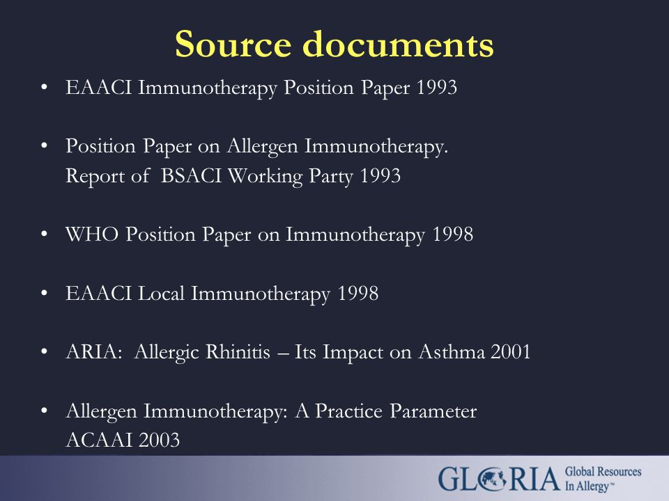 Source documents EAACI Immunotherapy Position Paper 1993 Position Paper on Allergen Immunotherapy.