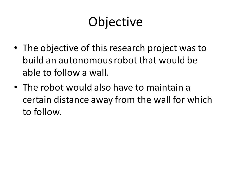 Method Firstly, an intense analysis was performed in an effort to understand the robot perspective.