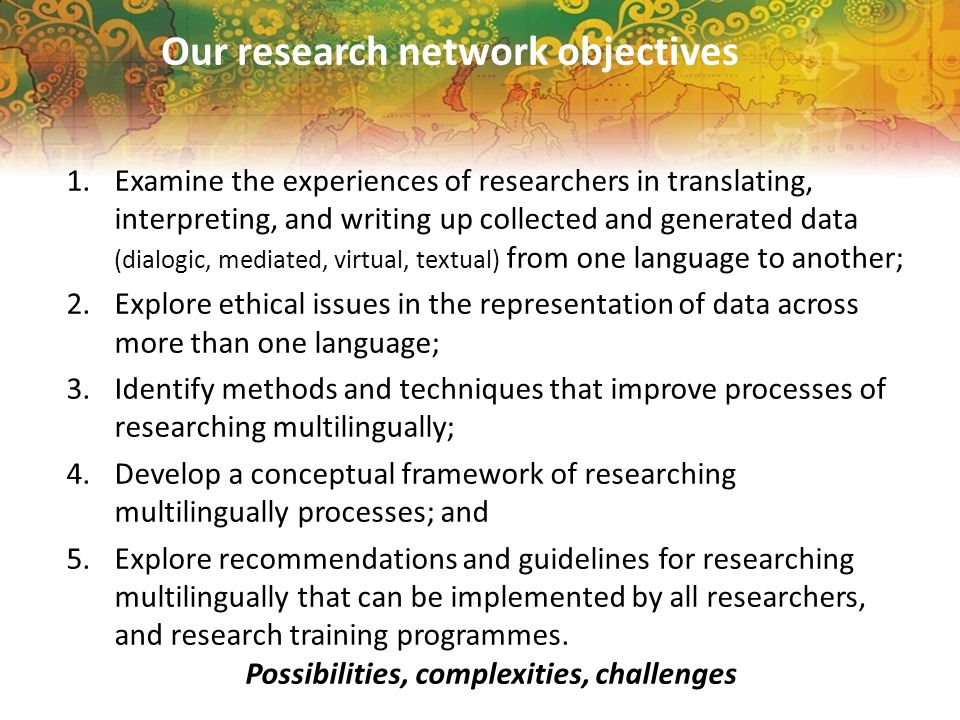 Launching the Project www.researchingmultilingually.com http://researching-multilingually-at- borders.com/
