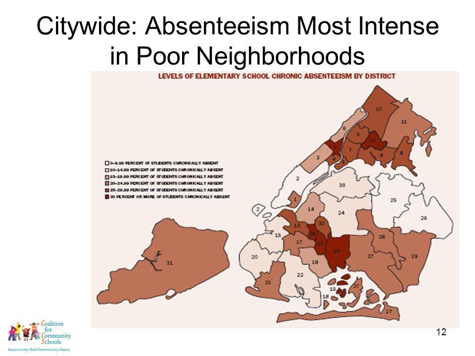 12 Citywide: Absenteeism Most Intense in Poor Neighborhoods