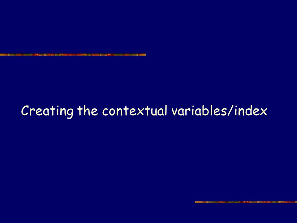 Creating the contextual variables/index