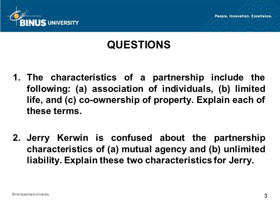 Bina Nusantara University 4 QUESTIONS 11.