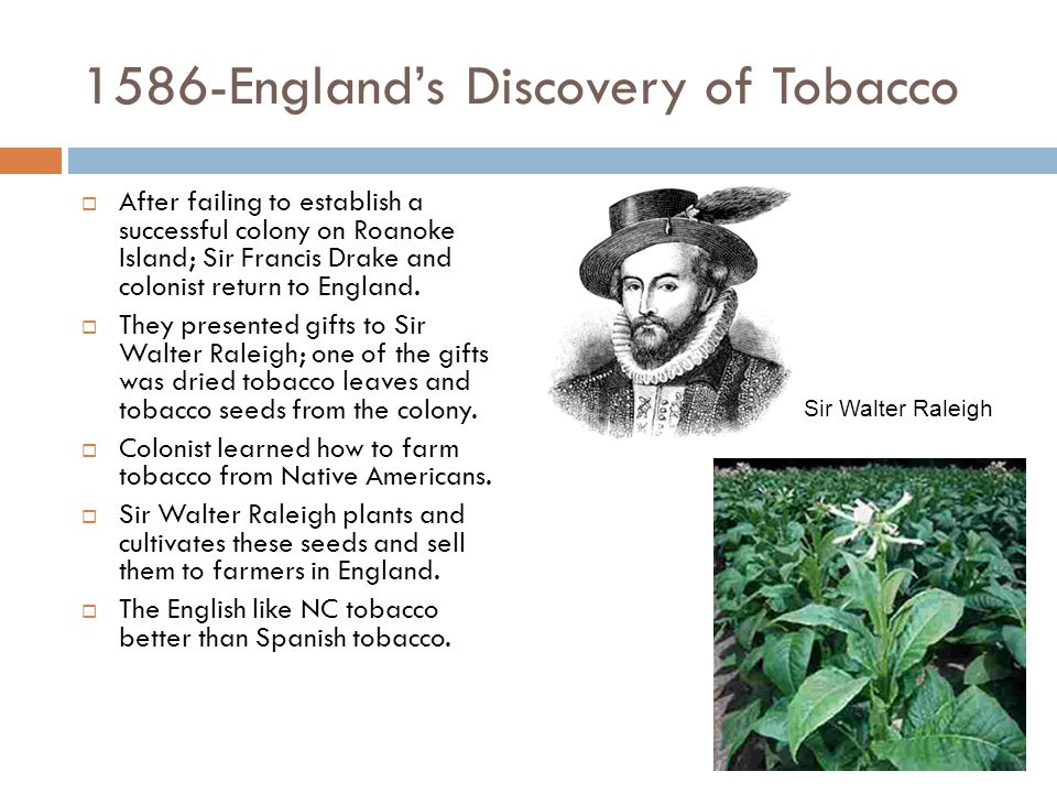 1899-The Tobacco Trust  The world's largest tobacco corporation is formed, with its corporate headquarters in Durham.