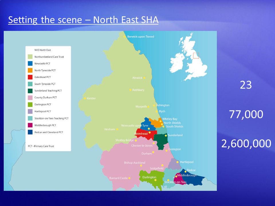 23 77,000 2,600,000 Setting the scene – North East SHA