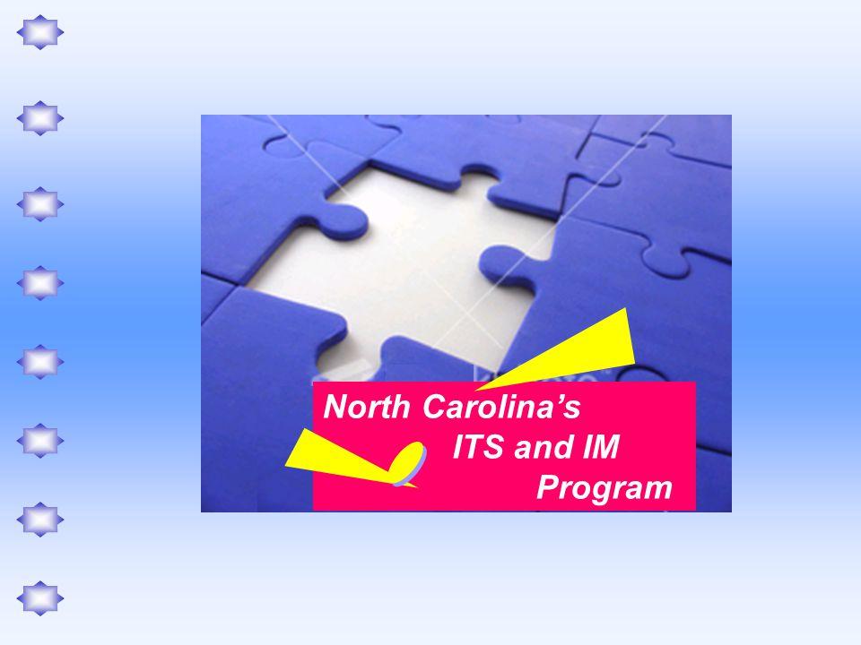 North Carolina's ITS and IM Program