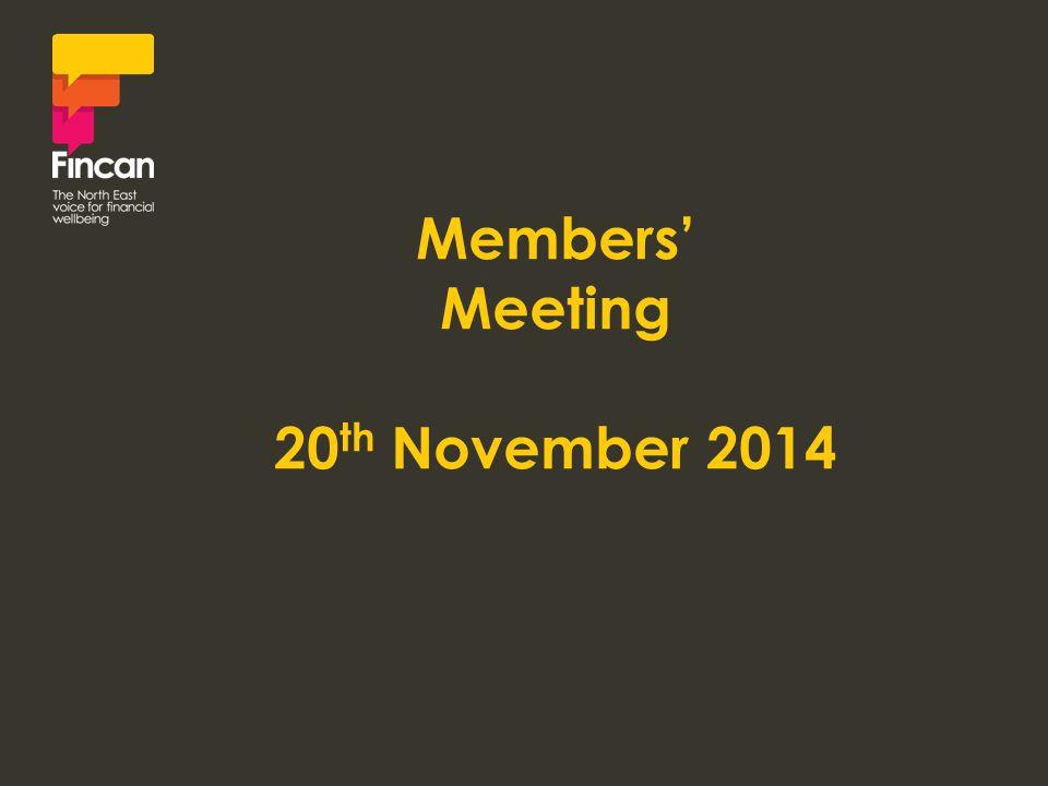 Members' Meeting 20 th November 2014