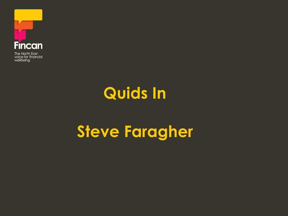 Quids In Steve Faragher