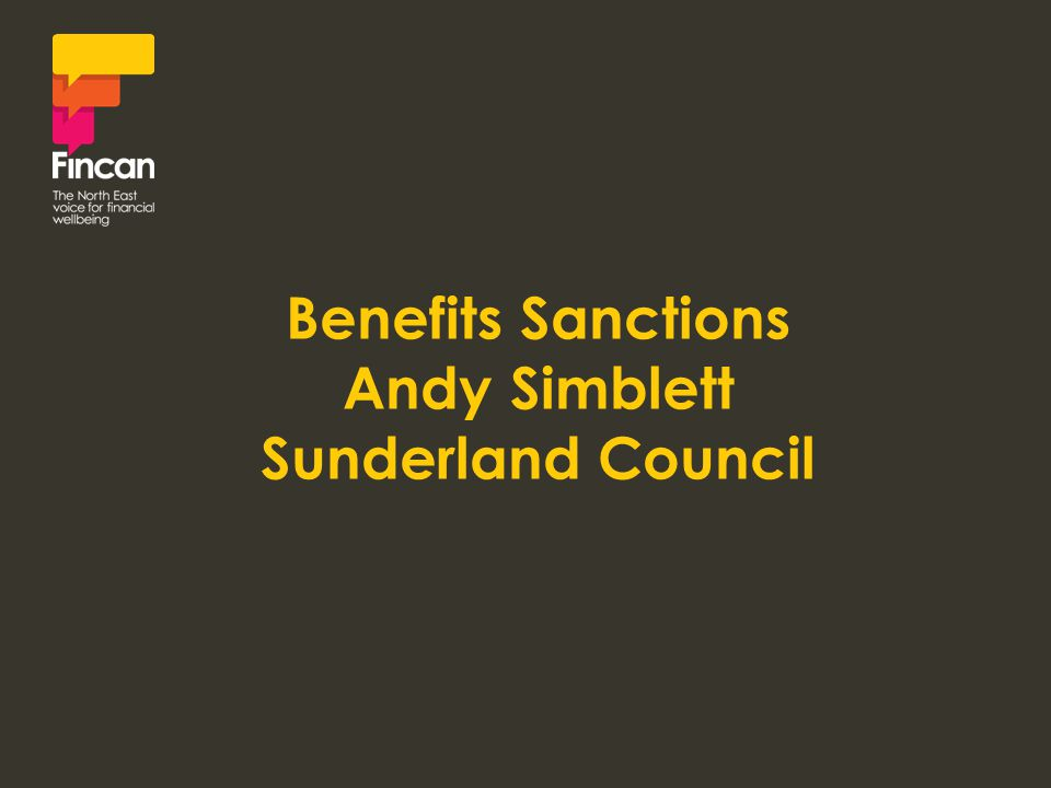 Benefits Sanctions Andy Simblett Sunderland Council