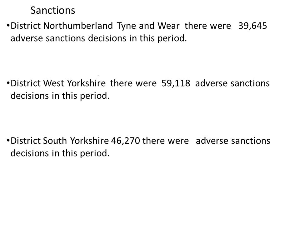 Sanctions District Northumberland Tyne and Wear there were 39,645 adverse sanctions decisions in this period.