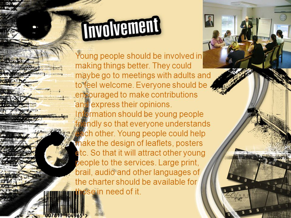 Young people should be involved in making things better.