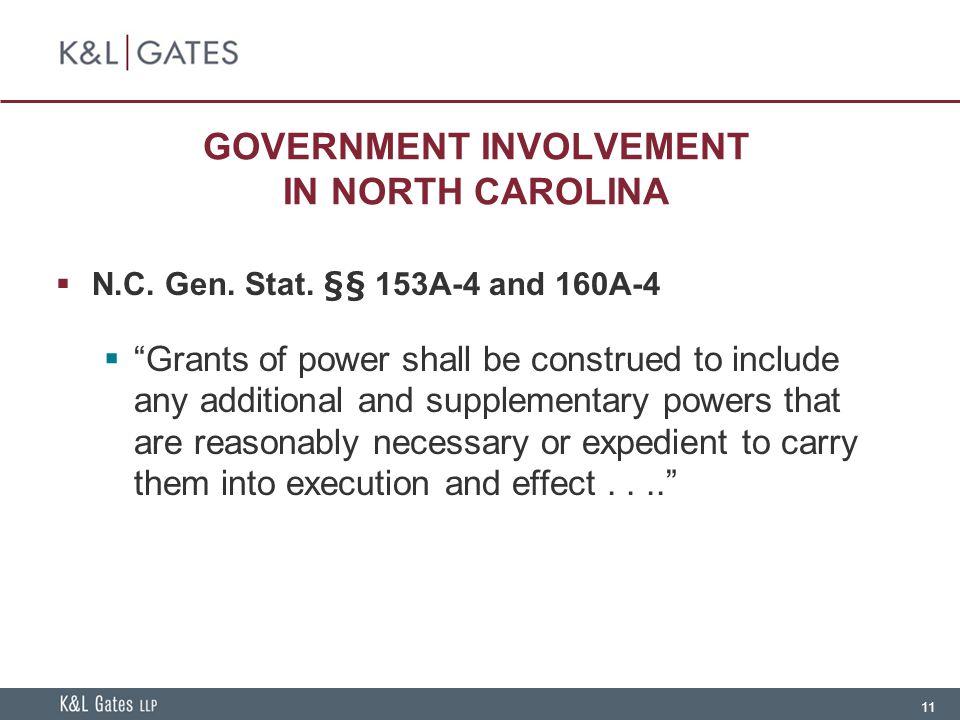 11 GOVERNMENT INVOLVEMENT IN NORTH CAROLINA  N.C.