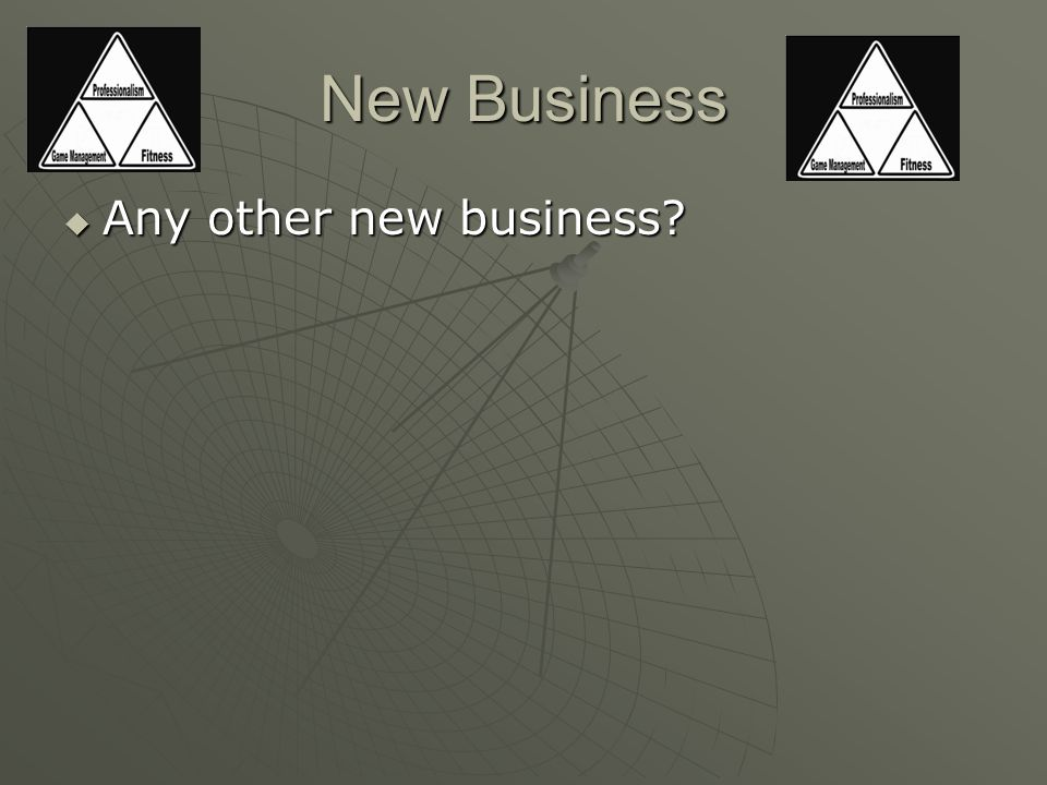 New Business  Any other new business