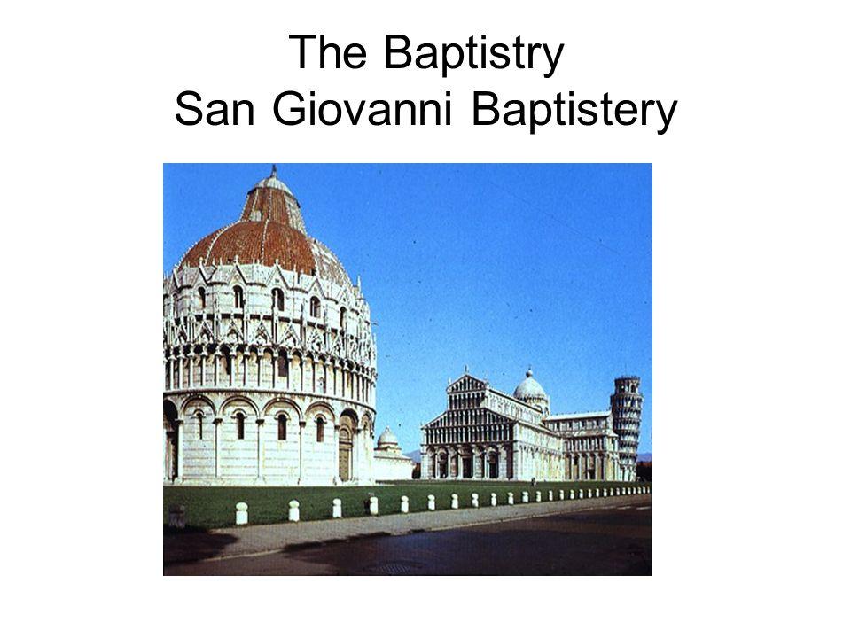 The Baptistry San Giovanni Baptistery