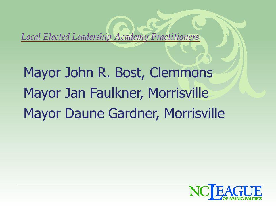 Local Elected Leadership Academy Practitioners Mayor John R.