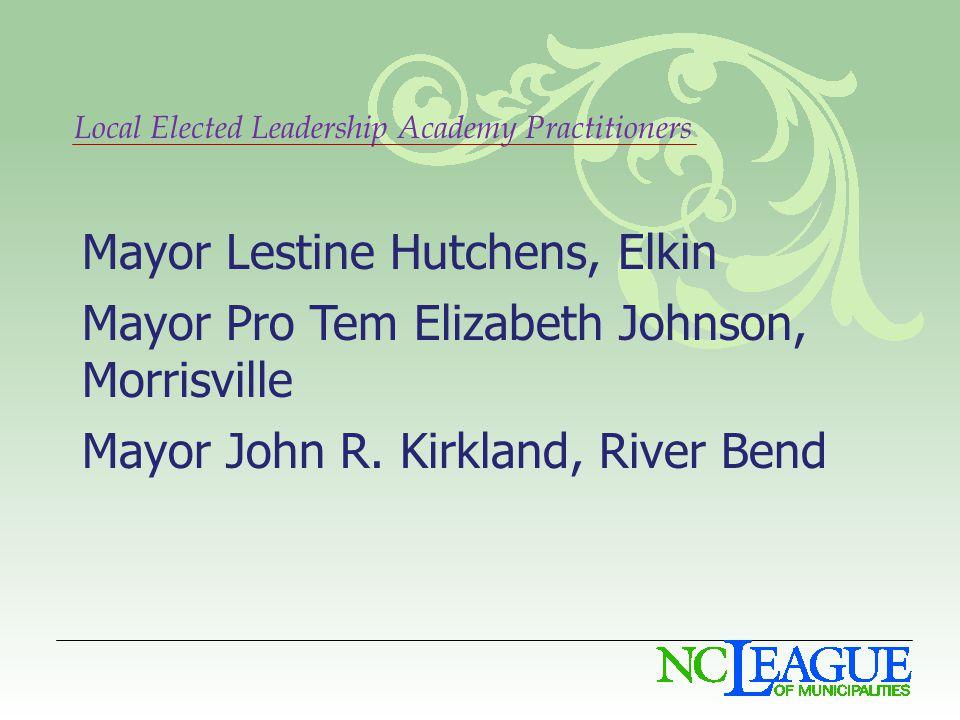 Mayor Lestine Hutchens, Elkin Mayor Pro Tem Elizabeth Johnson, Morrisville Mayor John R.