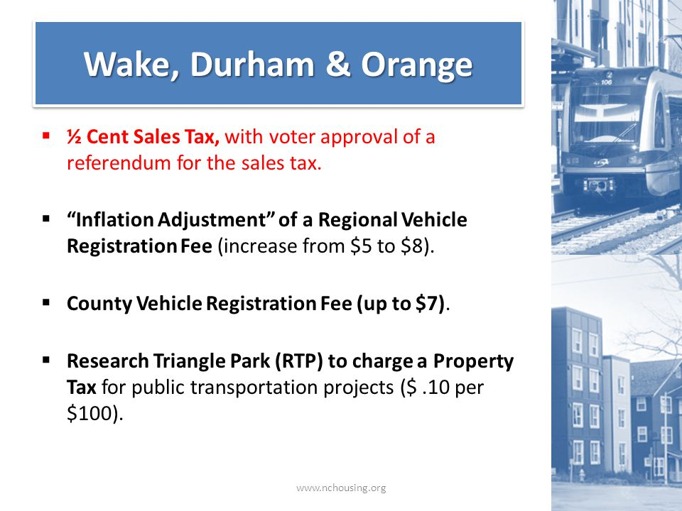  ½ Cent Sales Tax, with voter approval of a referendum for the sales tax.