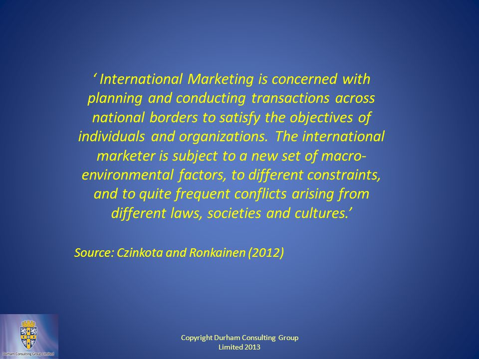 ' International Marketing is concerned with planning and conducting transactions across national borders to satisfy the objectives of individuals and organizations.