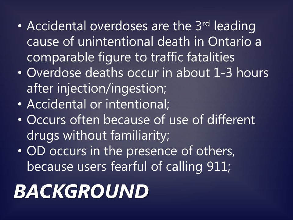 NATIONALLY, PROVINCIALLY Overdose Prevention programs piloted and implemented in Toronto 2011 Many other communities across Ontario have since implemented similar programs.