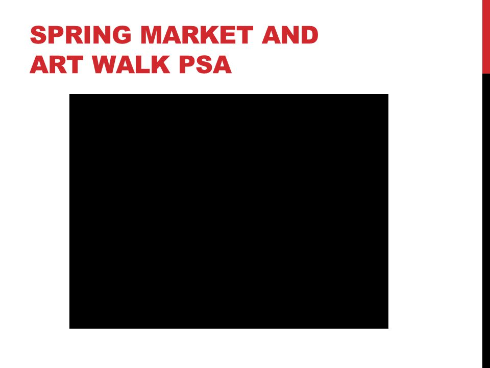 SPRING MARKET AND ART WALK PSA