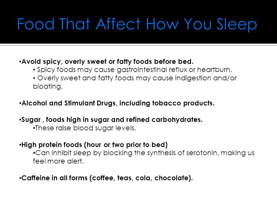 Sleep & Caffeine Caffeine can have a negative impact on your sleep cycle.