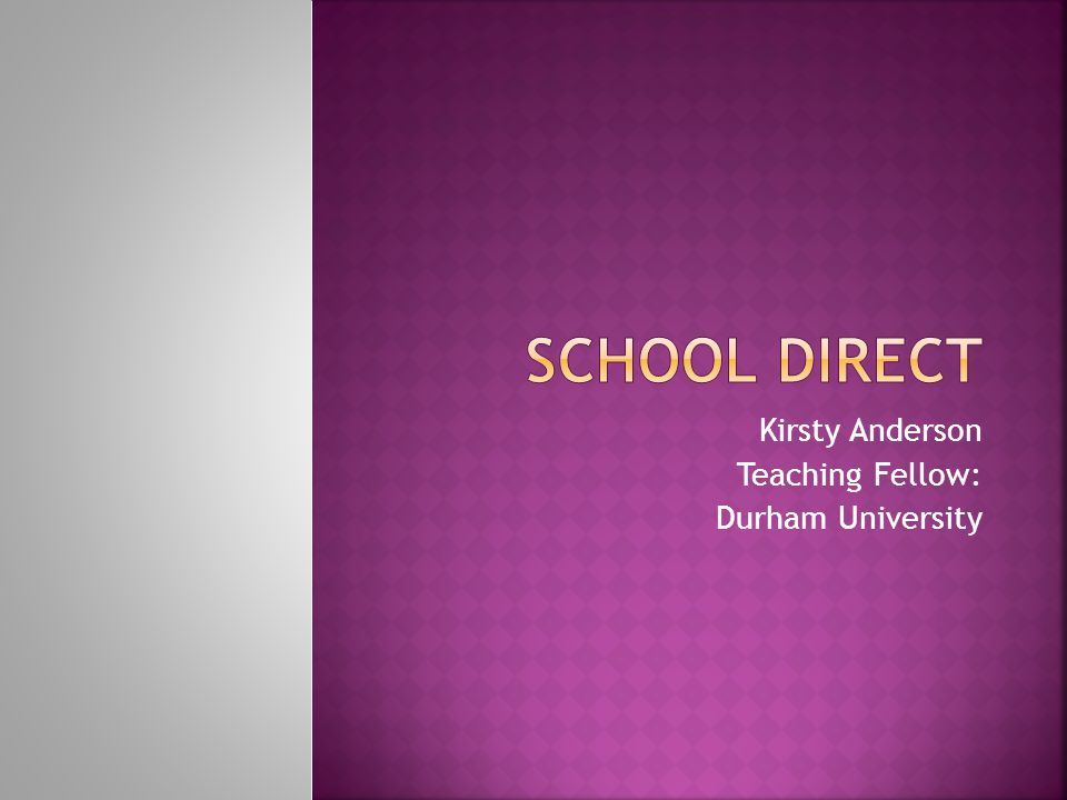 Kirsty Anderson Teaching Fellow: Durham University