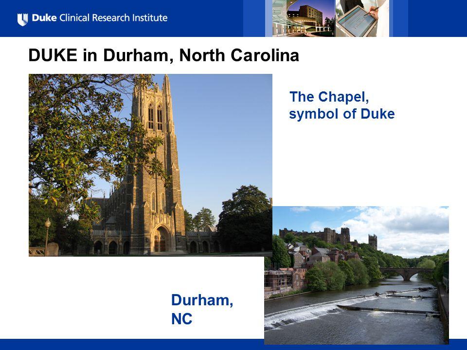 All Rights Reserved, Duke Medicine 2007 DUKE in Durham, North Carolina The Chapel, symbol of Duke Durham, NC