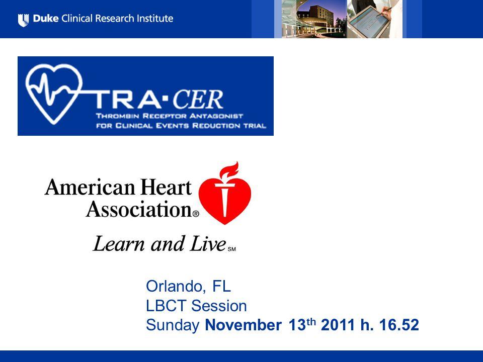 All Rights Reserved, Duke Medicine 2007 Orlando, FL LBCT Session Sunday November 13 th 2011 h. 16.52