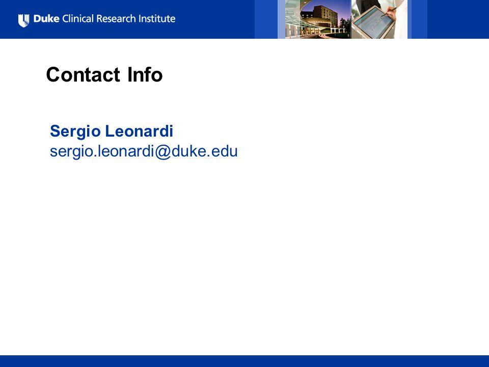 All Rights Reserved, Duke Medicine 2007 Contact Info Sergio Leonardi sergio.leonardi@duke.edu