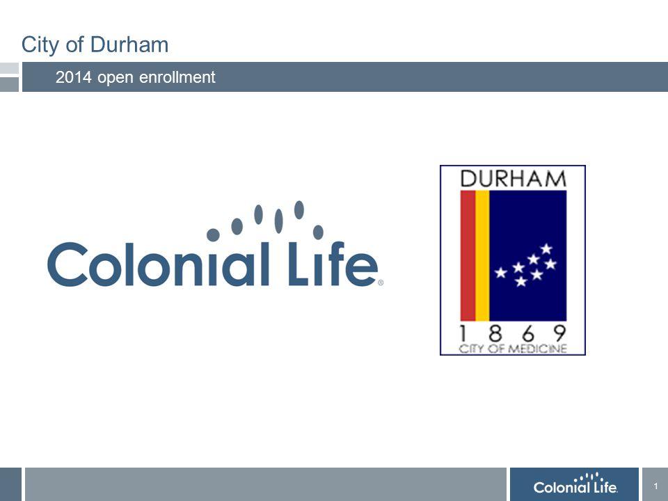 1 1 City of Durham 2014 open enrollment