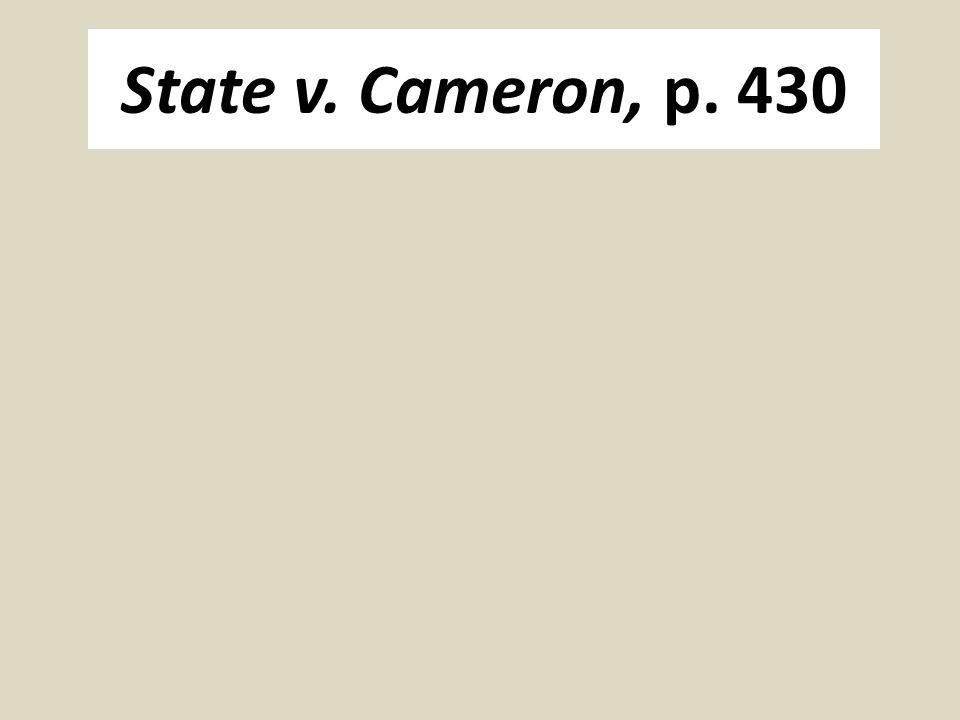 State v. Cameron, p. 430