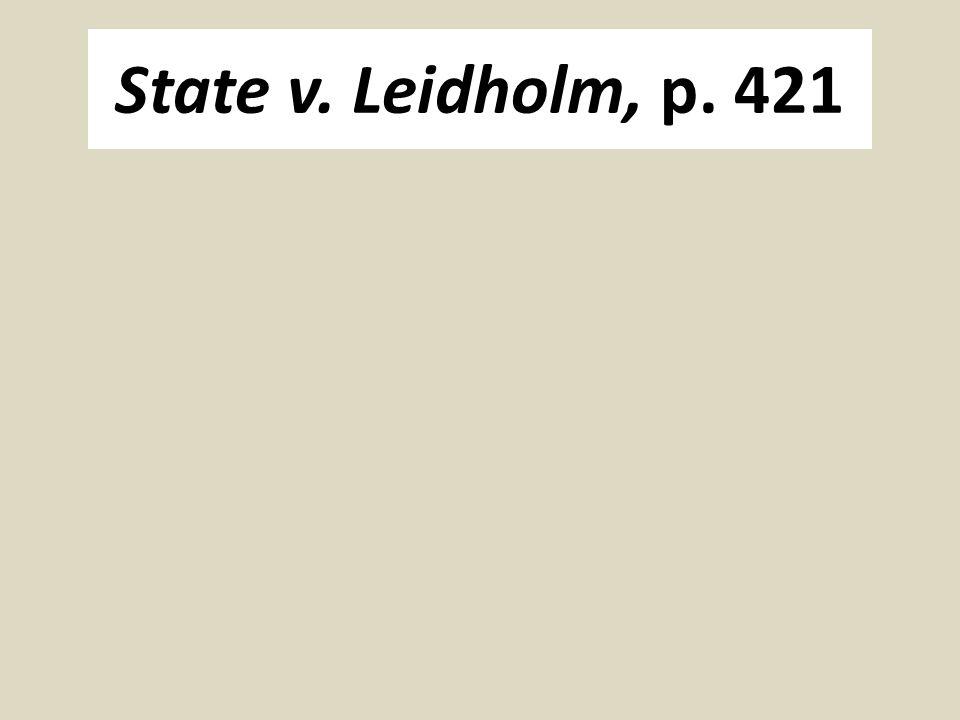 State v. Leidholm, p. 421