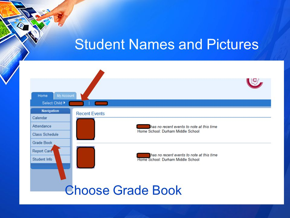 Student Names and Pictures Choose Grade Book