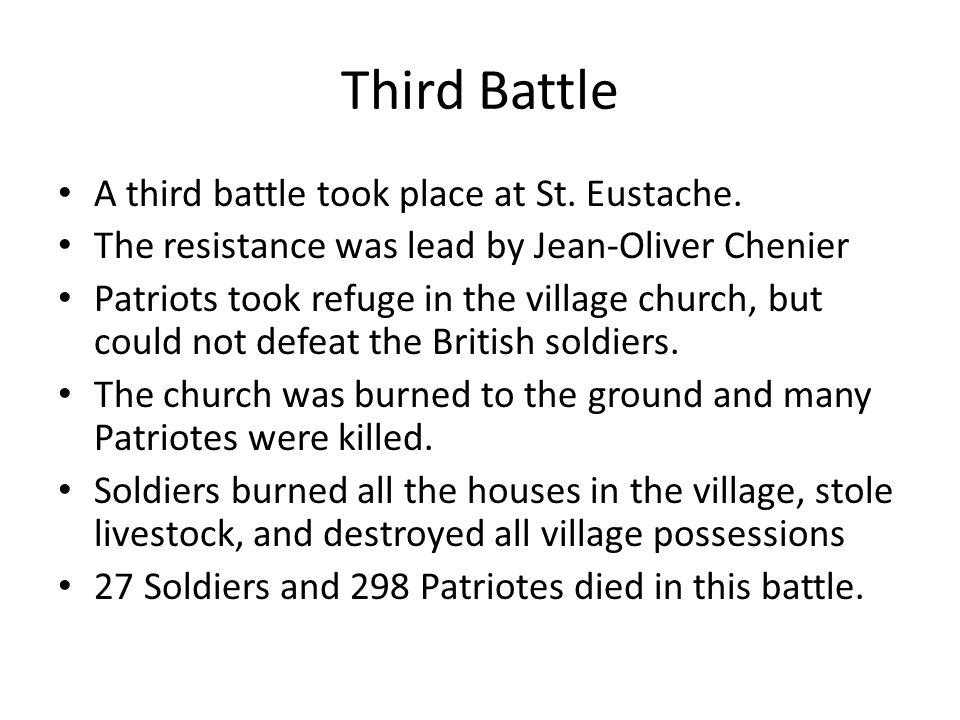 Third Battle A third battle took place at St. Eustache.