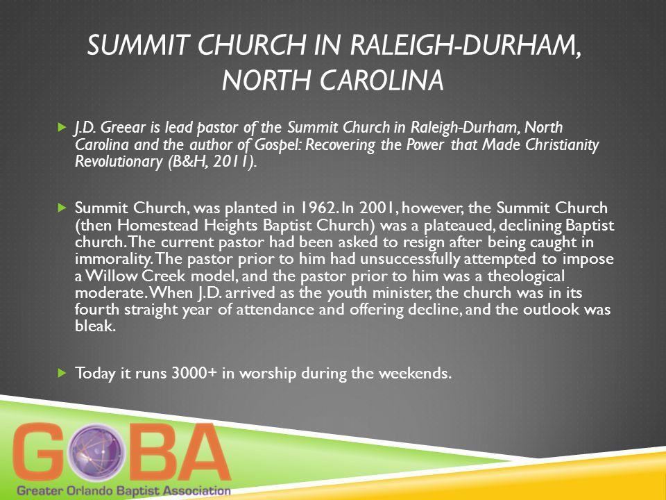 SUMMIT CHURCH IN RALEIGH-DURHAM, NORTH CAROLINA  J.D.