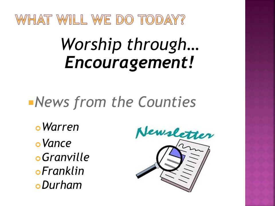Worship through… Fellowship!  Meet and Greet Activities  Share Lunch